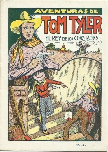 The Adventures of Tom Tyler King of the Cowboys